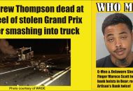 Stolen car thief dead in wreck and bank robber