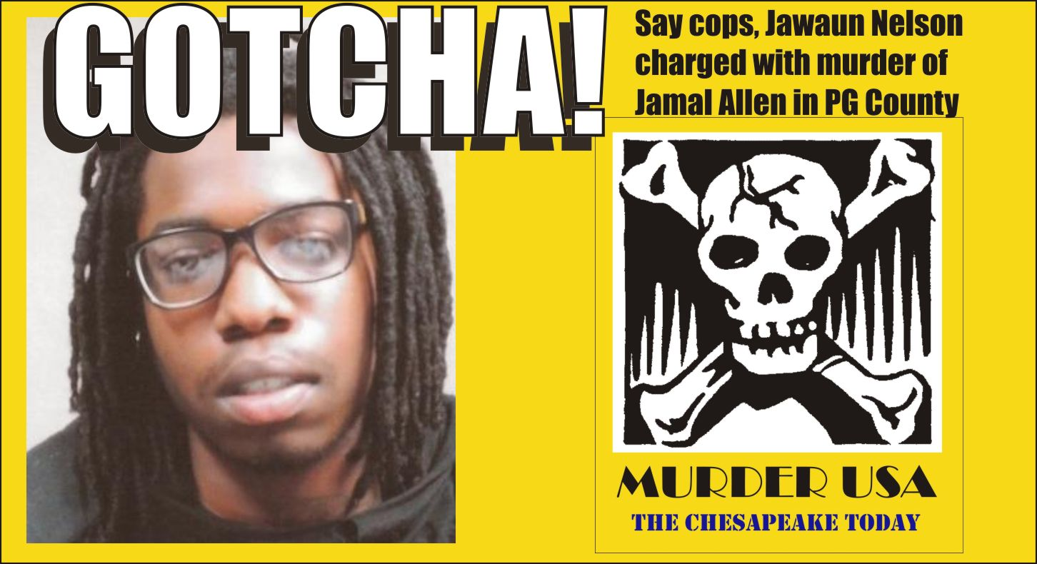 GOTCHA SAY COPS Jawaun Nelson charged with murder