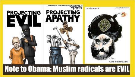 Note for Obama Muslim radicals are EVIL
