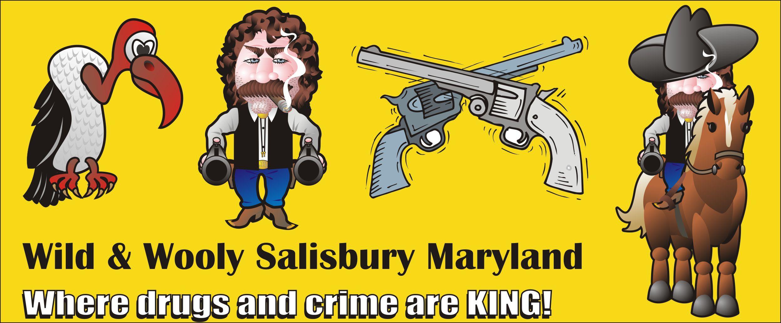 Wild and Wooly Salisbury Maryland