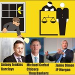 Thug Bankers of Citicorp Barclays and Morgan