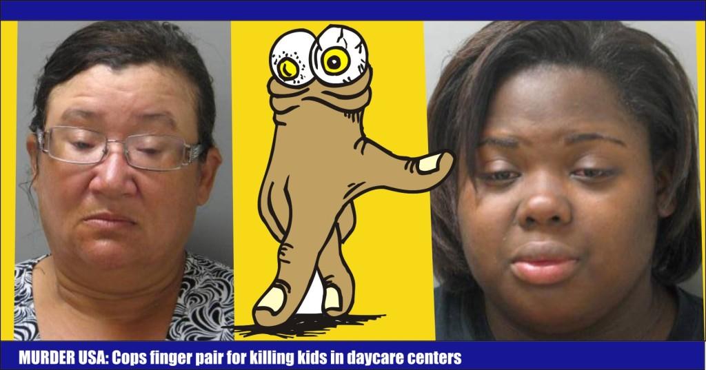 Murder USA Cops finger pair for killing kids in daycare